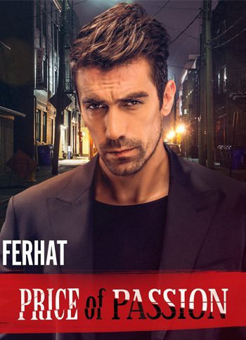 PRICE OF PASSION_Ferhat